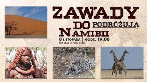 Zawady podróżują do Namibii